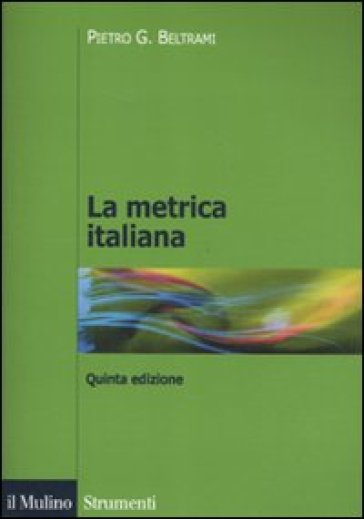Metrica italiana (La) - Pietro G. Beltrami   Thecosgala.com