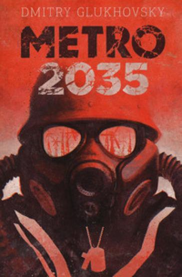 Metro 2035 - Dmitry Glukhovsky pdf epub