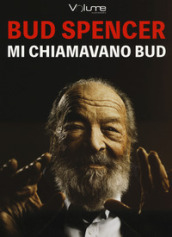 Mi chiamavano Bud. Audiolibro. CD Audio formato MP3