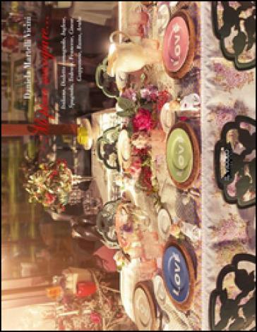 Mi piace mangiare... Ediz. multilingue - Daniela Martelli Vicini |