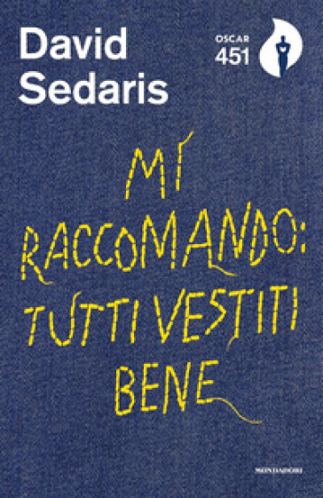 Mi raccomando: tutti vestiti bene - David Sedaris  