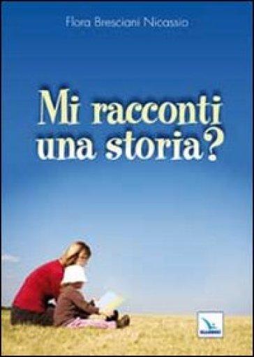 Mi racconti una storia? - Flora Bresciani Nicassio   Kritjur.org