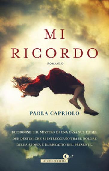 Mi ricordo - Paola Capriolo | Kritjur.org