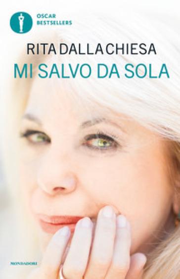 Mi salvo da sola - Rita Dalla Chiesa | Thecosgala.com