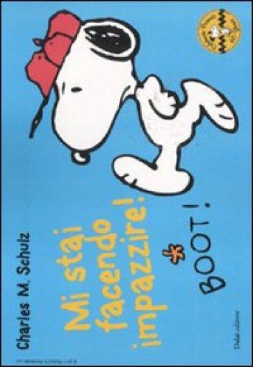 Mi stai facendo impazzire! Celebrate Peanuts 60 years. Vol. 18 - Charles Monroe Schulz | Rochesterscifianimecon.com
