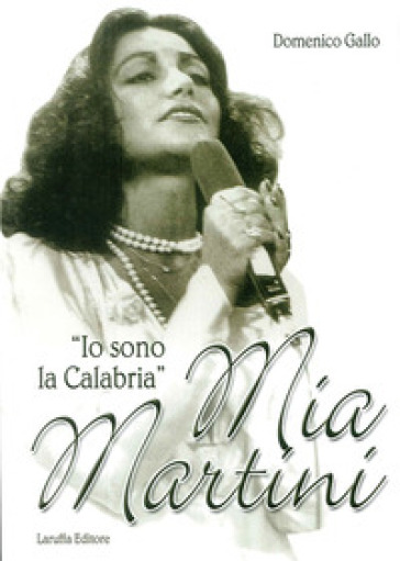 Mia Martini. «Io sono la Calabria» - Domenico Gallo | Rochesterscifianimecon.com