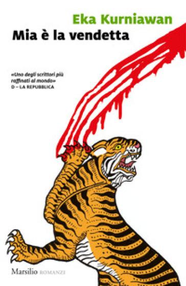 Mia è la vendetta - Eka Kurniawan   Kritjur.org