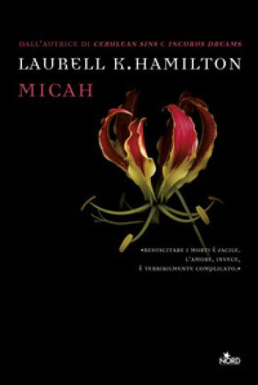 Micah - Laurell K. Hamilton |
