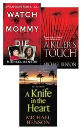 Michael Benson s True Crime Bundle: Watch Mommy Die, A Killer s Touch & A Knife In The Heart
