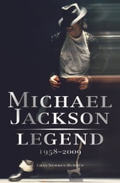 Michael Jackson: Legend: 1958-2009