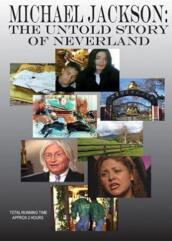 Michael Jackson - The Untold Story Of Neverland