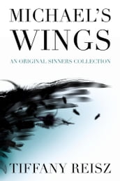 Michael s Wings: An Original Sinners Collection
