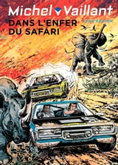 Michel Vaillant - tome 27 - Dans l enfer du safari