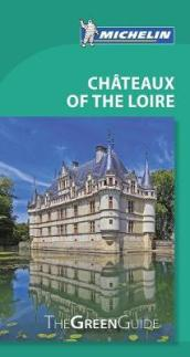Michelin Green Guide Chateaux of the Loire (Travel Guide)