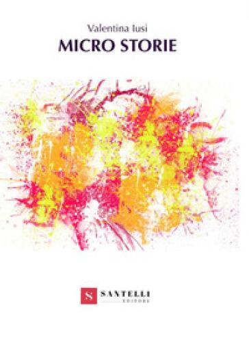 Micro storie - Valentina Iusi pdf epub