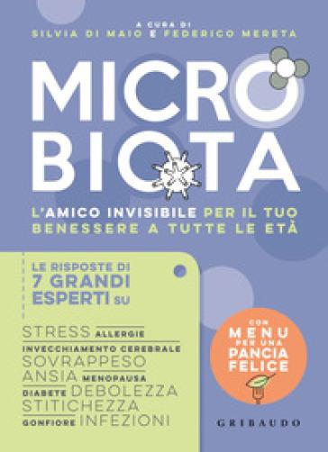 Microbiota. L'amico invisibile per il tuo benessere a tutte le età - S. Di Maio | Ericsfund.org