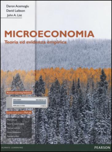 Microeconomia. Teoria ed evidenza empirica. Ediz. mylab. Con espansione online - Daron Acemoglu pdf epub