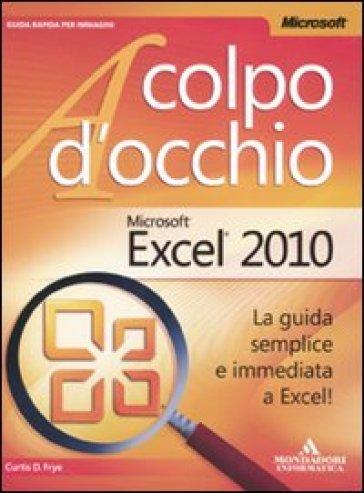 Microsoft Excel 2010 - Curtis Frye   Ericsfund.org