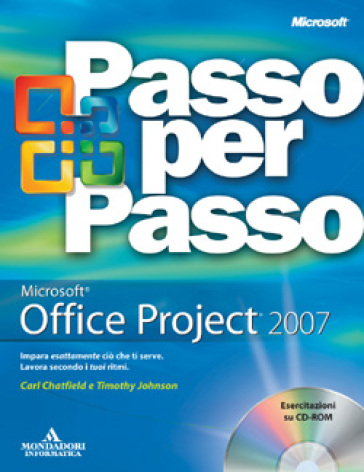 Microsoft Office Project 2007. Con CD-Rom - Carl Chatfield   Ericsfund.org