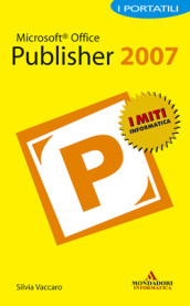 Microsoft Office Publisher 2007. I portatili