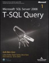Microsoft SQL Server 2008. T-SQL Query (2 vol.)