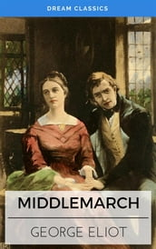 Middlemarch (Dream Classics)