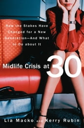 Midlife Crisis at 30