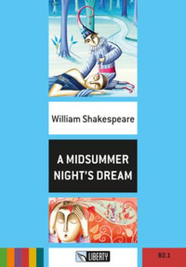 A Midsummer night's dream. Con File audio per il download - William Shakespeare | Rochesterscifianimecon.com