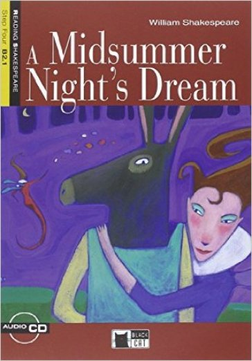 Midsummer night's dream. Con audiolibro. CD Audio (A)