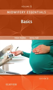 Midwifery Essentials: Basics E-Book