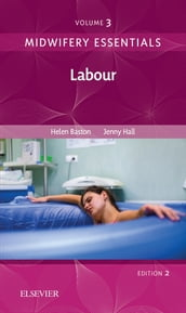 Midwifery Essentials: Labour E-Book
