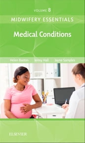 Midwifery Essentials: Medical Conditions - E-Book