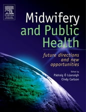Midwifery and Public Health E-Book