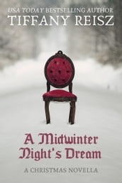 A Midwinter Night s Dream: A Christmas Novella