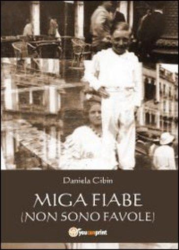 Miga fiabe - Daniela Cibin   Kritjur.org