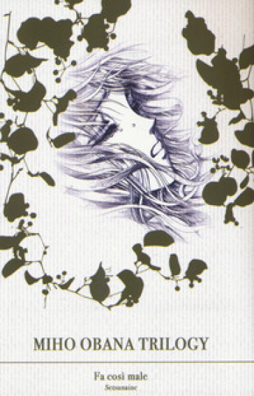Miho Obana trilogy. 1: Fa così male - Miho Obana | Rochesterscifianimecon.com