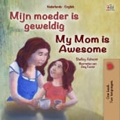 Mijn moeder is geweldig My Mom is Awesome