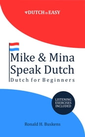Mike & Mina Speak Dutch