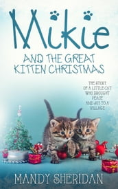 Mikie And The Great Kitten Christmas