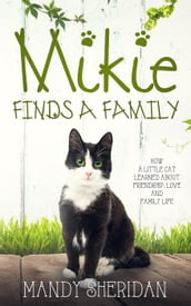 Mikie Finds a Family