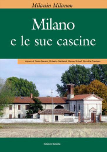 Milanin Milanon. Milano e le sue cascine - P. Cerami pdf epub