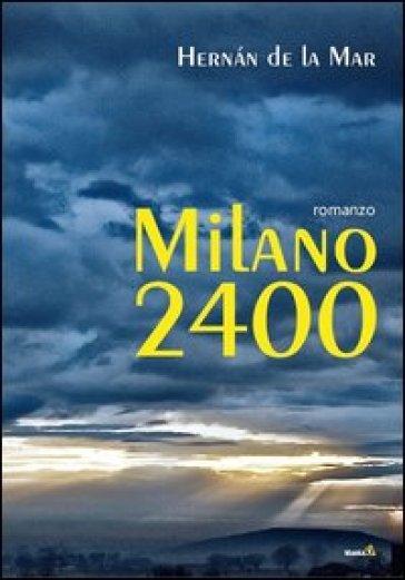 Milano 2400 - Hernàan De la Mar   Thecosgala.com