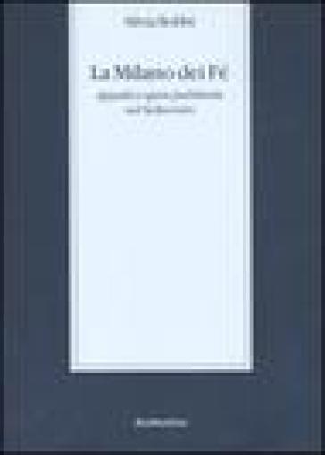 La Milano dei Fé. Appalti e opere pubbliche nel Settecento