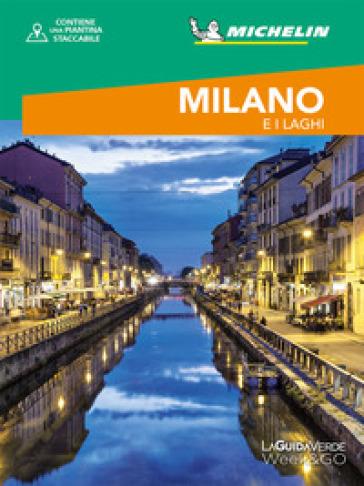 Milano e i laghi. Con cartina