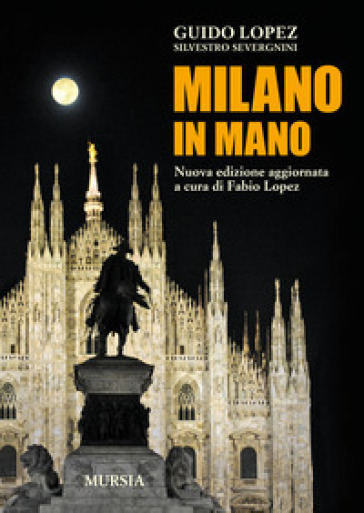 Milano in mano - Guido Lopez pdf epub