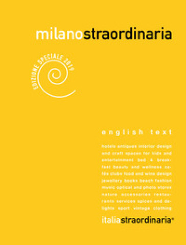 Milanostraordinaria 2019. Ediz. italiana e inglese