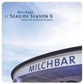 Milchbar - seaside season vol.6