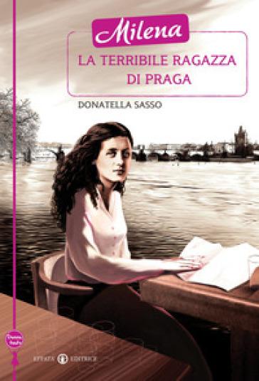 Milena la terribile ragazza di Praga - Donatella Sasso | Thecosgala.com