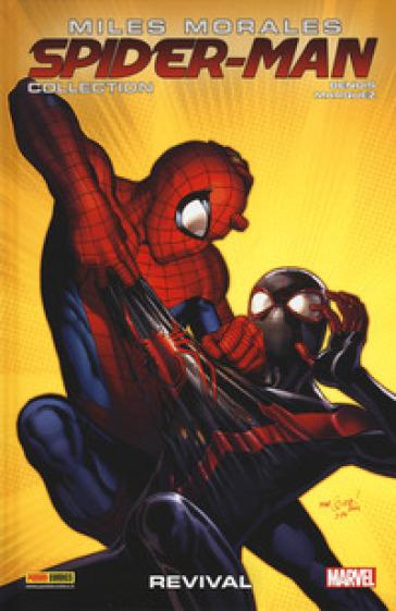 Miles Morales. Spider-Man collection. 7: Revival - Brian Michael Bendis | Jonathanterrington.com