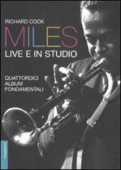 Miles live e in studio. Quattordici album fondamentali